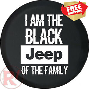 33inch I Am The Black Jeep Of The Family Spare Wheel Tire Cover Jeep Wrangler Rv