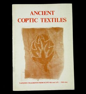 Book Ancient Coptic Textiles Tapestry Fragments Egypt Weaving History Tunic Cuff