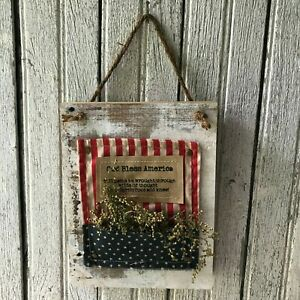 Primitive Patriotic God Bless America Hanging Wood Sign Americana 4th Of July