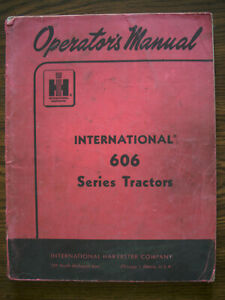 Ih Farmall Mccormick International 606 Owners Manual