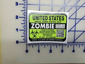 Zombie Hunting Permit Sticker Decal Car Truck Jeep Vinyl Window Bumper Laptop