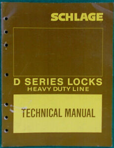 Schlage D series Heavy Duty Locks Technical Manual Parts Index Designs Exp views