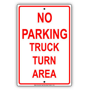No Parking Truck Turn Area Wall Art Decor Novelty Notice Aluminum Metal Sign
