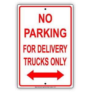 No Parking For Delivery Trucks Wall Art Decor Novelty Notice Aluminum Metal Sign