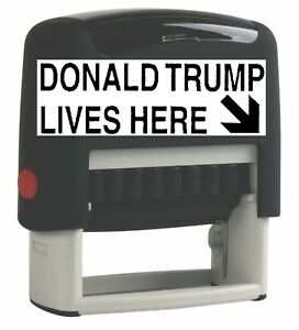 Donald Trump Lives Here Self inking Rubber Stamp