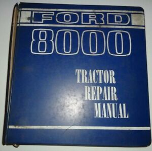 Ford 8000 Tractor Service Repair Shop Workshop Manual Binder Original