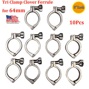2 Tri Clamp Clover Sanitary Fits 64mm Od Ferrule 10pcs Stainless Steel 304