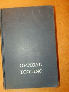 Optical Tooling For Precise Manufacture And Alignment Brunson K e
