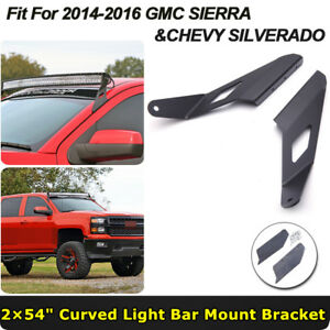 54 Roof Mounting Bracket For 14 16 Gmc Chevrolet Silverado Curved Led Light Bar