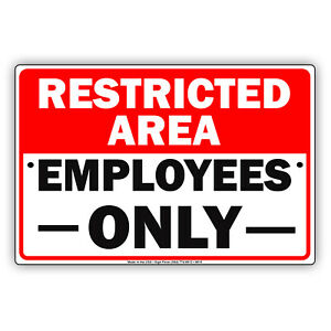 Restricted Area Employees Only Wall Art Decor Novelty Notice Aluminum Metal Sign