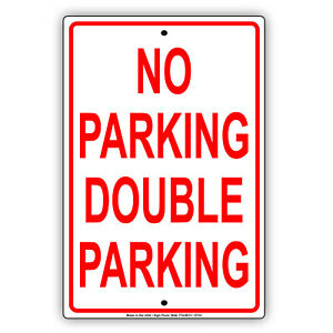 No Parking Double Parking Wall Art Decor Novelty Notice Aluminum Metal Sign