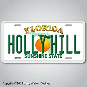 Holly Hill City In Florida Aluminum License Plate Tag New