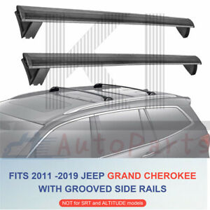 Roof Rack Cross Bar Luggage Cargo Carrier Rail For 2011 2019 Jeep Grand Cherokee