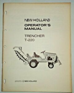 New Holland T 220 Trencher Operators Owners Maintenance Manual 8 73 Original Nh