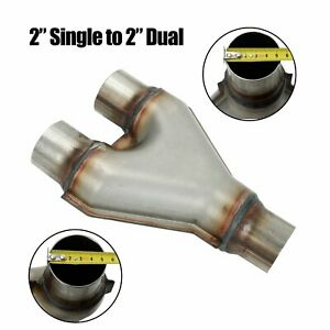 Y Pipe 2 Single To 2 Dual Adapter Connector T409 Stainless Exhaust Stamped