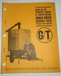 Gt Tox o wik 250 Grain Dryer Operators Parts Manual Book Catalog Original