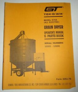 Gt Tox o wik 570a Grain Dryer Operators Parts Manual Book Catalog Original