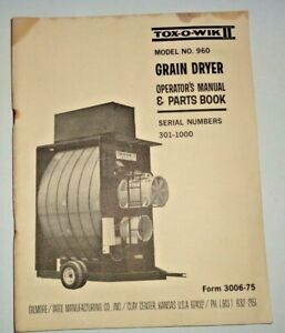 gt Tox o wik 960 Grain Dryer Operators Parts Manual Book Catalog Original