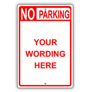 No Parking Personalized Text And Image Custom Design Novelty Aluminum Metal Sign