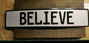 European Style License Plate With Believe Embossed Text