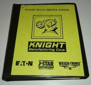 Knight Scale Service School Manuals Binder Eaton J star Weight Tronix