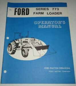 Ford Series 773 Loader Operators Owners Maintenance Manual Original 8000 9000