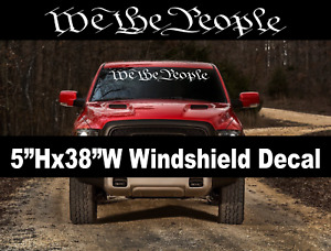 We The People Window Decal Graphic Sticker Car Truck Suv Windshield Usdm 2a