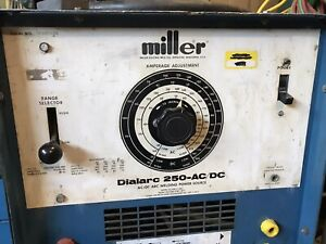 Miller Dialarc 250 Ac Dc Single Phase Welder