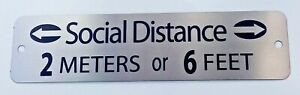 Social Distance Pandemic Signage For Office Business Stainless W screws Usa