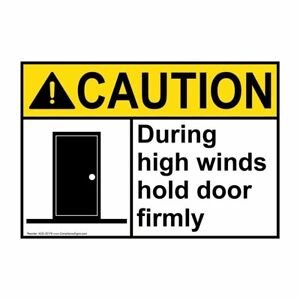 Compliancesigns Plastic Ansi Caution During High Winds Hold Door Firmly Sign