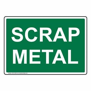 Compliancesigns Plastic Scrap Metal Sign 10 X 7 In With English Text Green