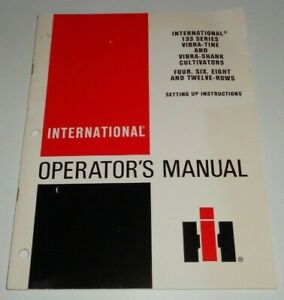 Ih International 133 Vibra tine Vibra shank Cultivator Operators Manual Original