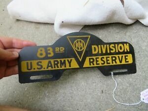 Vintage U S Army Military License Plate Topper 83rd Div