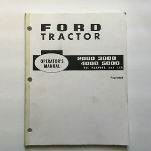 Ford 2000 3000 4000 5000 All Purpose And Lcg Tractor Operators Manual Reprint