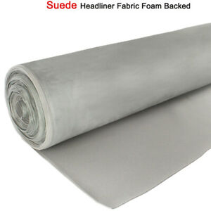 Replace Suede Headliner Fabric Foam Backed Material Upholstery Gray 54 X 60