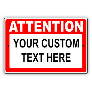 Attention Your Own Wordings Personalized Design Novelty Aluminum Metal Sign