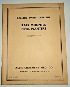 Allis Chalmers Rear Mounted Drill Planters Parts Catalog Wd 45 C Ca D14 D17 B