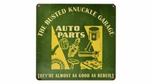 """Busted Knuckle Auto Parts Vintage Retro Metal Sign Car Garage 12 X 12""""  USA"""