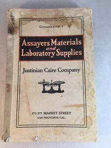 Assayers Materials Laboratory Catalog 9 Justinian Caire Co S F 355 Pp 1920s