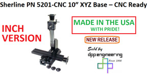 Sherline 5201 cnc Inch Version Of 10 Xyz Base see 5211 cnc For Metric