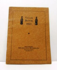 FANTASTIC FIND!  1927 COCA-COLA YEAR BOOK - BOTTLER PERFORMANCE RECORD - SUPER