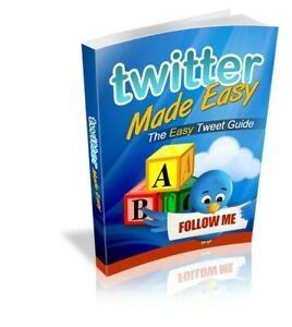 New Twitter Made Easy Book Pdf With Resell Rights Delivery 12hrs