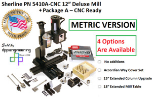 Sherline Pn 5410 Metric 12 Deluxe Mill Package A Cnc ready 3 Add On Options