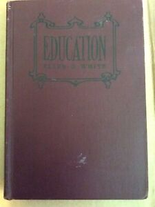 Vintage Education by Ellen G. White 1933 Pacific Press Seventh Day Adventist HB $25.00