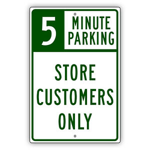 5 Minute Parking Store Customers Only Unique Notice Novelty Aluminum Metal Sign