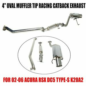 For 02 06 Acura Rsx Dc5 Type S 4 Oval Muffler Rolled Tip Racing Catback Exhaust