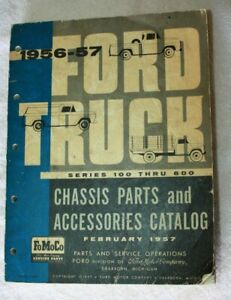 Original 1956 57 Ford Truck Chassis Parts And Accessories Catalog