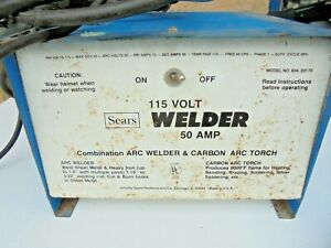 Sears 115 Volt Welder 50 Amp combination Arc Welder Carbon Arc Torch Model