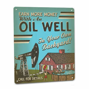 Oil Well Sign Funny Backyard Oilfield Live Pump Crude Vintage Rig 1950s 192
