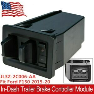 In dash Trailer Brake Controller Module For 2015 2020 Ford F150 Jl3z2c006aa New